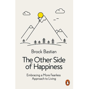 Bastian, D: The Other Side of Happiness