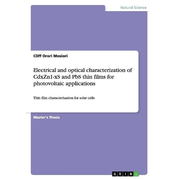 Electrical and optical characterization of CdxZn1-xS and PbS thin films for photovoltaic applications