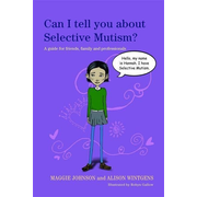 UBC Press Can I tell you about Selective Mutism? book Paperback