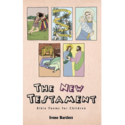 The New Testament: Bible Poems for Children