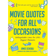 Movie Quotes for All Occasions: Unforgettable Lines for Life's Biggest Moments (a Gift for Dad, Movie Quiz, Film Quotes)