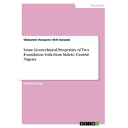 Some Geotechnical Properties of Two Foundation Soils from Malete, Central Nigeria