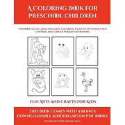 Fun Arts and Crafts for Kids (A Coloring book for Preschool Children)