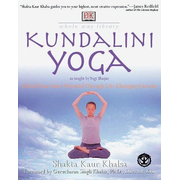 Whole Way Library: Kundalini Yoga: Unlock Your Inner Potential Through Life-Changing Exercise