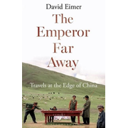 ISBN The Emperor Far Away (Travels at the Edge of China)