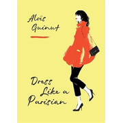 Hachette UK Dress Like a Parisian book English Hardcover 240 pages