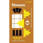 Houses: An Architectural Guide