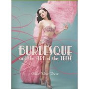 ISBN Burlesque and the Art of the Teese/Fetish and the Art of the Teese