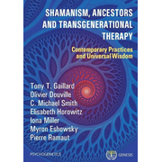 Shamanism, Ancestors  and Transgenerational Therapy