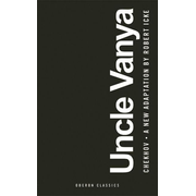 Uncle Vanya: Scenes from Country Life