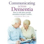 Communicating Across Dementia