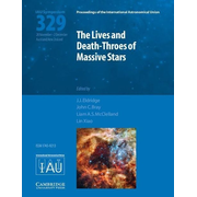 The Lives and Death-Throes of Massive Stars (Iau S329)