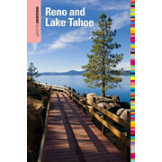 Insiders' Guide® to Reno and Lake Tahoe, Sixth Edition
