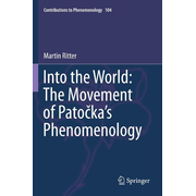 Into the World: The Movement of Patocka's Phenomenology