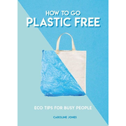 ISBN How to Go Plastic Free book Paperback 128 pages