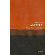 Matter: A Very Short Introduction