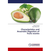 Characteristics and Anaerobic Digestion of fruits wastes