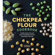 Chickpea Flour Cookbook: Healthy Gluten-Free and Grain-Free Recipes to Power Every Meal of the Day