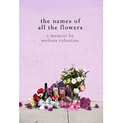 The Names Of All The Flowers