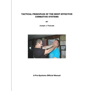 TACTICAL PRINCIPLES OF THE MOST EFFECTIVE COMBATIVE SYSTEMS