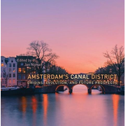 ISBN Amsterdam's Canal District: Origins, Evolution, and Future Prospects book English 264 pages