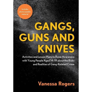 Gangs, Guns and Knives