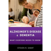Alzheimer's Disease and Dementia: What Everyone Needs to Know(r)