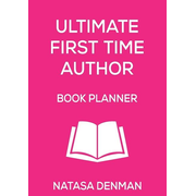 Ultimate First Time Author Book Planner