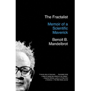 The Fractalist: Memoir of a Scientific Maverick