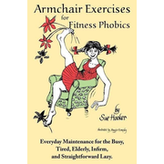 Armchair Exercises for Fitness Phobics