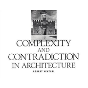 Venturi, R: Complexity and Contradiction in Architecture