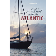 In Bed with the Atlantic: A Young Woman Battle Anxiety to Sail the Atlantic Circuit
