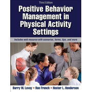 Lavay, B: Positive Behavior Management in Physical Activity