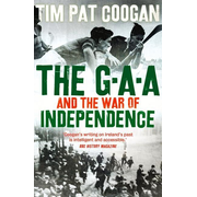 Coogan, T: The GAA and the War of Independence