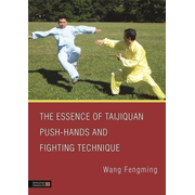 UBC Press The Essence of Taijiquan Push-Hands and Fighting Technique book Paperback