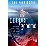 ISBN The Deeper Genome ( Why there is more to the human genome than meets the eye ) English