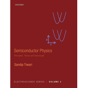 Semiconductor Physics: Principles, Theory and Nanoscale