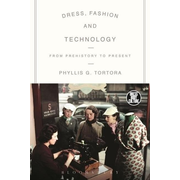 ISBN Dress, Fashion and Technology (From Prehistory to the Present)