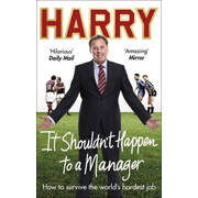 It Shouldn't Happen to a Manager