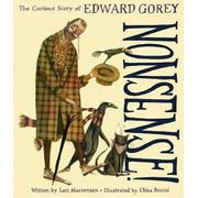 Nonsense!: The Curious Story of Edward Gorey
