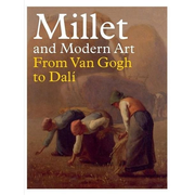 Millet and Modern Art: From Van Gogh to Dalí