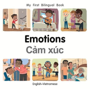 My First Bilingual Book-Emotions (English-Vietnamese)