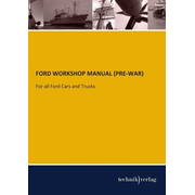 FORD WORKSHOP MANUAL (PRE-WAR)