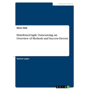 Distributed Agile Outsourcing. An Overview of Methods and Success Factors