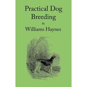 Practical Dog Breeding