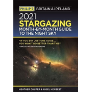 Philip's 2021 Stargazing Month-by-Month Guide to the Night Sky in Britain & Ireland
