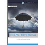 From Protection to Passover