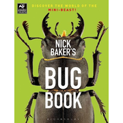 ISBN Nick Baker's Bug Book (Discover the World of the Mini-beast!)
