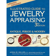 Illustrated Guide to Jewelry Appraising (3rd Edition): Antique, Period & Modern