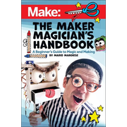 The Maker Magician's Handbook